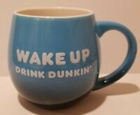 WAKE UP DRINK DUNKIN'  Blue Coffee Mug  2019  BE AWESOME 20 oz.  Dunkin' Donuts