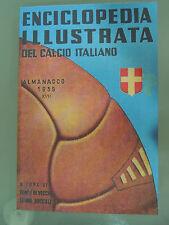 ENCICLOPEDIA ILLUSTRATA DEL CALCIO ITALIANO,ALMANACCO 1939,ANASTATICO