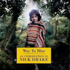 Way To Blue-An Introduction by Nick Drake (CD, Mar-2003, Universal Distribution)