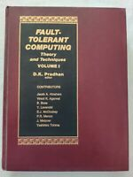BOOK FAULT-TOLERANT COMPUTING THEORY AND TECHNIQUES VOLUME I PRADHAN 013308230X