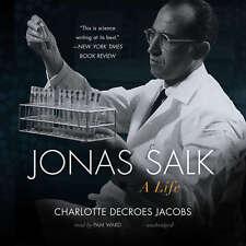 Jonas Salk by Charlotte DeCroes Jacobs 2015 Unabridged CD 9781504663090