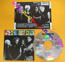 CD INDECENT OBSESSION Omonimo Same 1990 Germany MCA RECORDS  no lp mc dvd (CS7)