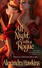 All Night with a Rogue (Lords of Vice),Alexandra Hawkins