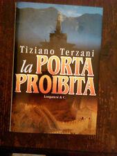EDIZIONE RARA , TIZIANO TERZANI - LA PORTA PROIBITA  , LONGANESI 1998