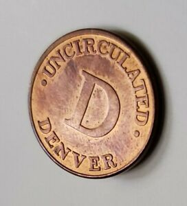 "U.S.  Treasury Uncirculated Denver Mint Token.   ""  UNIQUE/RARE  ""  🌻🌺🍀."