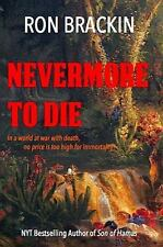 Nevermore to Die: In a world at war with death, no price is too high to pay for