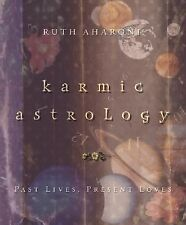 NEW - Karmic Astrology: Past Lives, Present Loves by Aharoni, Ruth