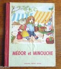 MEDOR ET MINOUCHE Ed. Touret