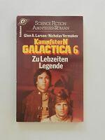 Larson Yermakov Kampfstern Galactica 6 Zu Lebzeiten Legende Roman