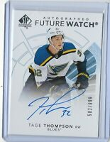 2017-18 SP Authentic hockey Future watch auto /999 Tage Thompson St Louis Blues