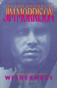 Wilderness : The Lost Writings of Jim Morrison by Jim Morrison
