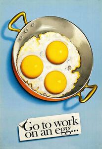 Art Poster Go to work on an egg eggs Diner  Kitchen food cafe Print