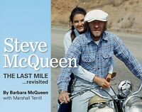 Steve McQueen : The Last Mile, Revisited, Hardcover by McQueen, Barbara; Terr...