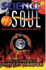 Science of Soul: The End-Time Solar Cycle of Chaos In 2012 A.D. (DVD, 2007)
