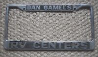 Dan Gamel's R.V. Centers Dealership License Plate Frame Metal Tag Holder Rare
