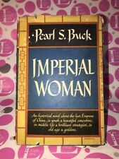 VTG 1956~Imperial Woman by Pearl S Buck H/C w DJ Book Club First Edition~N. MINT