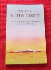 AN INN IN THE DESERT ~ Life Story of Paratrooper Eddie Martin ~KIRSTY McGOLDRICK