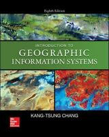 Introduction to Geographic Information Systems: Hardcover – 2015  by Kang-tsung