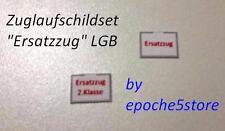 "Zuglaufschild-Set ""Ersatzzug"" LGB 10 Stück, spritzwassergeschützt"
