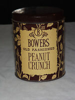 VINTAGE BOWERS OLD FASHIONED PEANUT CRUNCH CANDY TIN