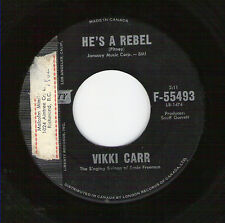 "VIKKI CARR, HE'S A REBEL - RARE 7"" VINYL 45 (1962) - PRECEDED CRYSTALS VERSION"