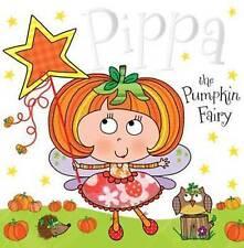 Pippa the Pumpkin Fairy: Fairy Story Books by Tim Bugbird (Paperback, 2014)