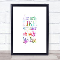 Acts Like Summer Rainbow Quote Print