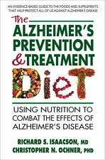 The Alzheimer's Prevention and Treatment Diet by Richard S Isaacson WT74469