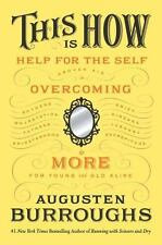 This Is How : Proven Aid in Overcoming Shyness, Molestation, Fatness,...