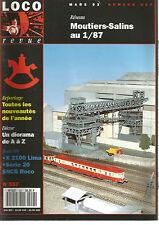 LOCO REVUE N°557 RESEAU : MOUTIERS-SALINS AU 1/87 / DECOR : DIORAM DE A A Z