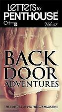 Letters To Penthouse, Vol. 51: Backdoor Adventures by Editors of Penthouse...