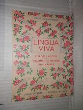 LINGUA VIVA Classe Terza Pietro Guglielminotti Signorelli 1949 libro linguistica
