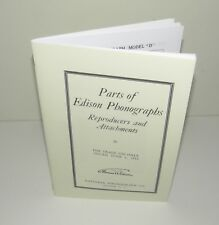 Edison Phonographs Parts Manual Reproduction