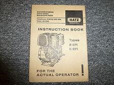 Hatz E571 & E671 Diesel Air Cooled Engine Owner Operator Maintenance Manual Book