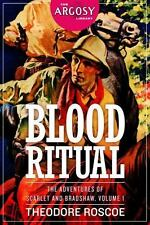 Blood Ritual: The Adventures of Scarlet and Bradshaw, Volume 1 (The Argosy Libra