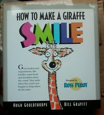 HOW TO MAKE A GIRAFFE SMILE SIGNED BY HUGH GOULDTHORPE
