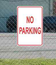 """No Parking METAL 12""""x18"""" SIGN Red & White"""