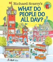 Richard Scarry's What Do People Do All Day?, Hardcover by Scarry, Richard, Br...