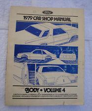 ORIG. PRINTING 1979 FORD MERCURY LINCOLN CAR SHOP MANUAL - VOL 4 BODY PARTS