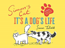 Tofield Simon-Simons Cat Its A Dogs Life HBOOK NEW