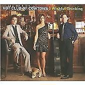 The Hot Club of Cowtown - Wishful Thinking (2009)