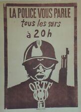 """""""LA POLICE VOUS PARLE TOUS LES SOIRS à 20h"""" Affiche originale entoilée MAI 1968"""