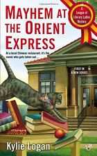 Mayhem at the Orient Express (League of Literary Ladies) by Kylie Logan