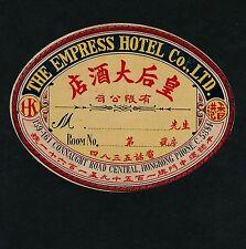 The Empress Hotel HONG KONG Hongkong * Old Hotel Luggage Label Kofferaufkleber