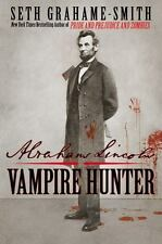 Abraham Lincoln Vampire Hunter by Seth Grahame-Smith 2010 Sale!
