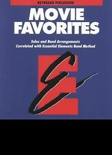 Essential Elements Movie Favorites : Keyboard Percussion (1996, Paperback)
