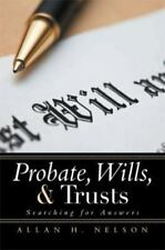Probate, Wills, and Trusts : Searching for Answers (2013, Paperback)