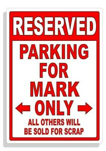 Personalized Parking Sign Wall Decal Metal Sign No Parking Customized for MARK