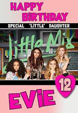 Little Mix Personalised  birthday card with Envelope Daughter Neice Grandaughter