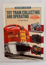 Beginners Guide to Toy Train Collecting & Operating #12091 Book John Grams O/S